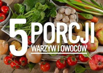 5 porcji warzyw i owoców - infografika
