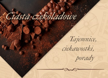 Tajemnice ciasta czekoladowego - Infografika