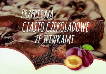 Przepis na ciasto czekoladowe ze śliwkami - Infografika