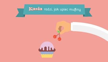 KASIA radzi, jak upiec muffiny
